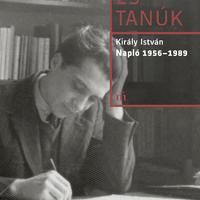 Király István: Napló 1956–1989