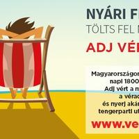 Nyári feltöltődés? Tölts fel másokat is! Adj vért! – nyári véradókampány