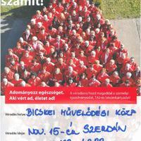 Véradás november 15-én szerdán Bicskén, a művelődési központban!