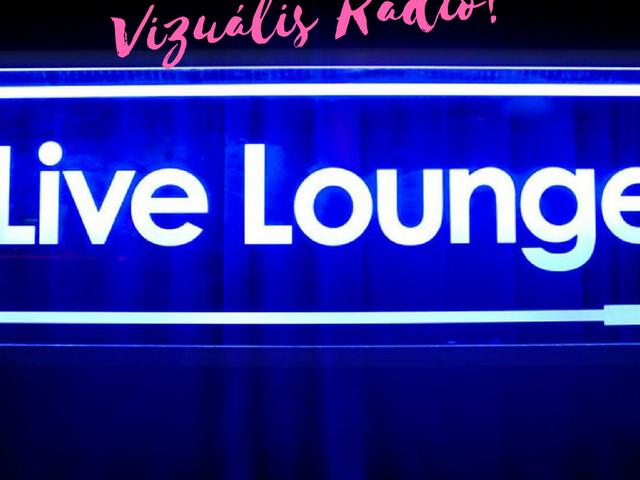 A vizuális rádió egyik jó példája: BBC Radio 1 Live Lounge