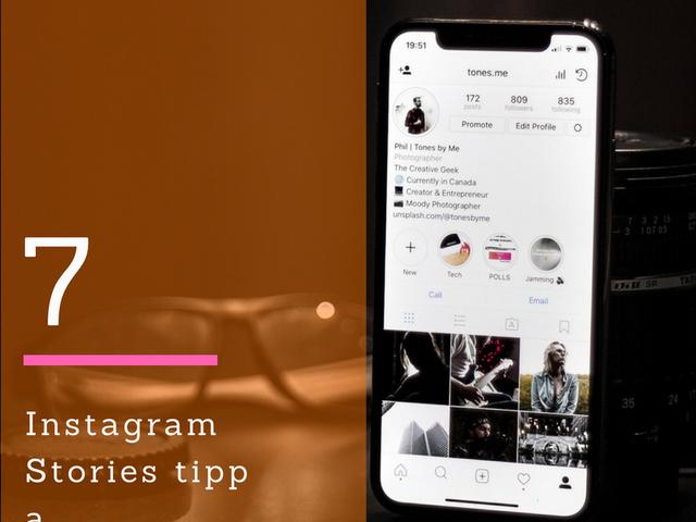 7 módszer az Instagram Stories használatához, hogy felturbózd az elérésed