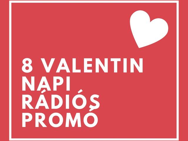 8 rádió, akik beleálltak a Valentin Napba
