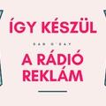 Így készül a jó rádió reklám