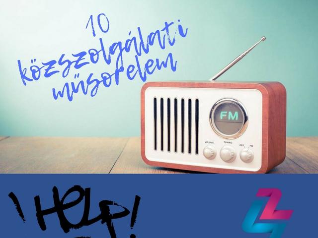 10 közszolgálati műsorelem a rádióba