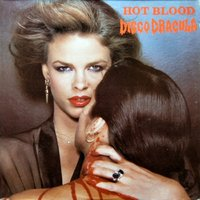 Hot Blood - Disco Dracula