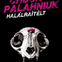 Chuck Palahniuk - Halálraítélt