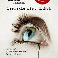 Eduardo Sacheri - Szemekbe zárt titkok