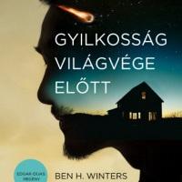 Ben H. Winters - Gyilkosság világvége előtt (Az utolsó nyomozó 1.)