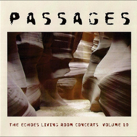 The Echoes Living Room Concerts Volume 10 - Passages
