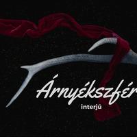 Árnyékszféra interjú - Anatole