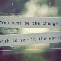 Légy magad a változás!