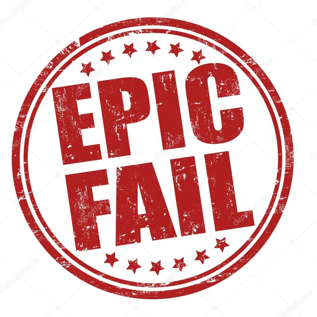 depositphotos_38418033-stock-illustration-epic-fail-stamp.jpg