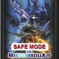 Safe mód a Mechagodzilla ellen