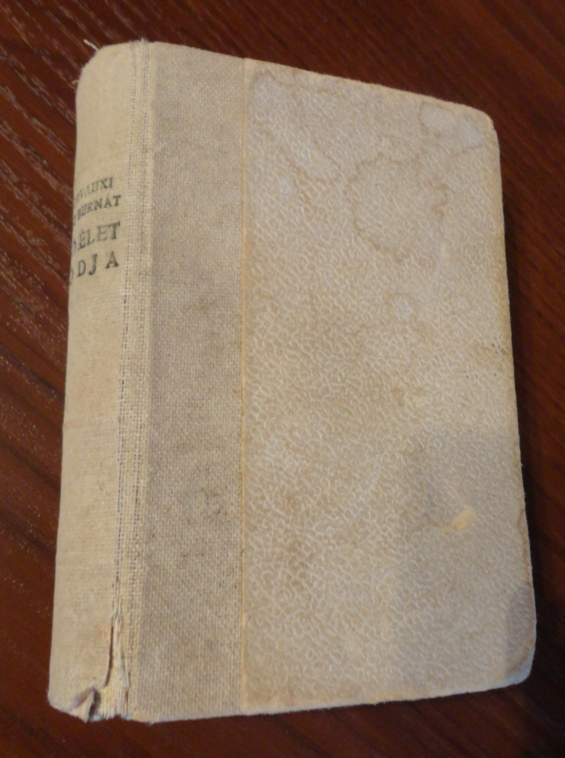 Szent Bernát A jó élet módja c. kis könyv (Szent István Társulat, 1943.)