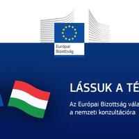 Lássuk a tényeket - az Európai Bizottság válasza a nemzeti konzultációra