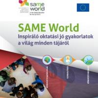 Jó gyakorlatok a világ minden tájáról // Online elérhető és letölthető // Same World