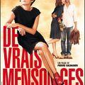 Mosás, vágás, ámítás (De vrais mensonges, 2010)