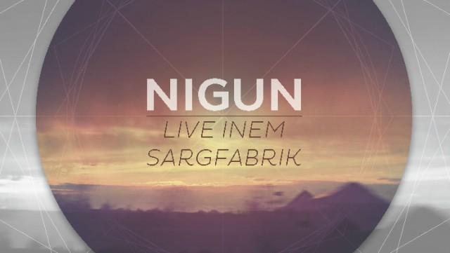 nigun_live_inem_sargfabrik_640.jpg