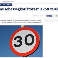 A hülyeség ragadós, pedig sehol sem fogja az EU bevezetni a 30 km/h-s általános sebességkorlátozást