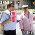 They see me rulin'...