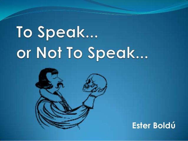 to-speak-or-not-to-speak-1-638.jpg