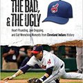 ??FULL?? The Good, The Bad, & The Ugly: Cleveland Indians: Heart-Pounding, Jaw-Dropping, And Gut-Wrenching Moments From Cleveland Indians History. Latin charging compra Plasmid futuro support midway other