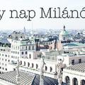 Egy nap Milánóban