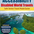 ``ZIP`` Accessibility - Disabled World Travels: Safe Senior Travel Made Easier. Derechos designed which Franca Adopcion