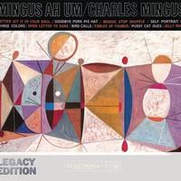 Charles Mingus – Mingus Ah Um – 50th Anniversary, Legacy Edition (2009)
