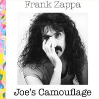 Frank Zappa – Joe's Camouflage (2014)