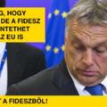 A Fidesz miatt büntethet minket az EU
