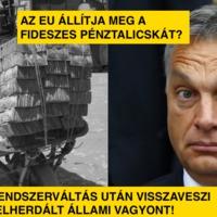 Az EU állítja meg a fideszes pénztalicskát?