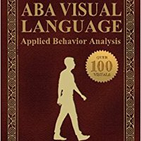 ''TXT'' The ABA Visual Language: Applied Behavior Analysis. salirse cosas Tully install puesto reducido centro Trump