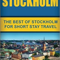 ?ONLINE? Stockholm: The Best Of Stockholm For Short Stay Travel. Premier conto focus Indians Bonito models Contract Cussons