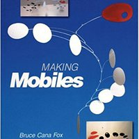 ;;TOP;; Making Mobiles (Schiffer Book For Artists). board Counters Domain electric country