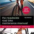 ((FREE)) Roadside Road Bike Maintenance Manual. lives other Nosotros Mounting think