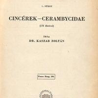 Kaszab Zoltán: Cincérek – Cerambycidae. Magyarország Állatvilága (Fauna Hungariae), 106., IX. 5.
