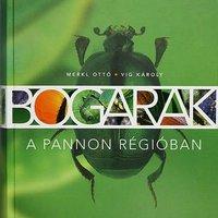 Merkl Ottó és Vig Károly: Bogarak a pannon régióban