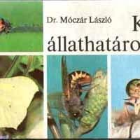 Móczár László (1977): Kis állathatározó. 2. kiadás.
