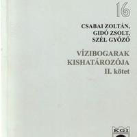 Csabai Zoltán, Gidó Zsolt és Szél Győző (2002): Vízibogarak kishatározója. II. kötet.