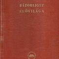 Székessy Vilmos (szerkesztette): Bátorliget élővilága