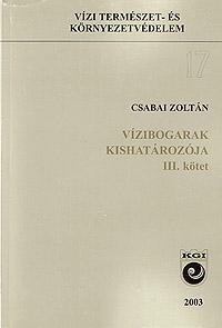 Csabai Zoltán (2003): Vízibogarak kishatározója. III. kötet.