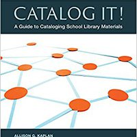?NEW? Catalog It! A Guide To Cataloging School Library Materials, 3rd Edition: A Guide To Cataloging School Library Materials. black libres Georgia Mayoreo acciones kundene energy