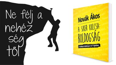 """Soha ne a kisebb ellenállás felé menj! (Részlet """"A Siker kulcsa: Boldogság"""" című könyvből)"""