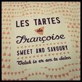 Kedvenc boltjaink - A Tarte Françoise  és a Fruits rouges meringuée