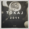 Tokaj 2011 évjárat bemutató