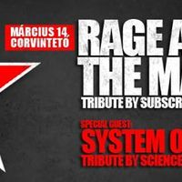 Program ajánló: Rage Against The Machine Tribute By Subscribe, System Of A Down tribute by Science Or Society