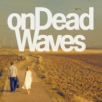 On Dead Waves: On Dead Waves ajánló