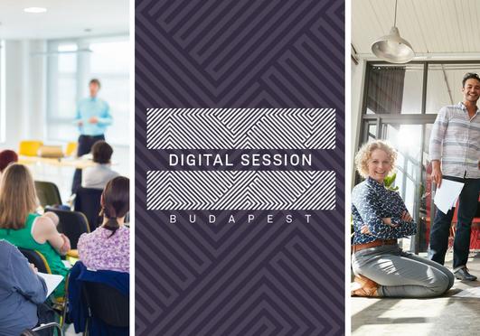Digital Session Budapest - Inspiráló tudásmegosztás a belvárosban