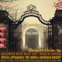 Halloween Night Magic - Éjszakai Varázslat - Houdini House, október 29